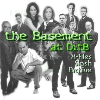 the Basement, X-Files Slash Archive